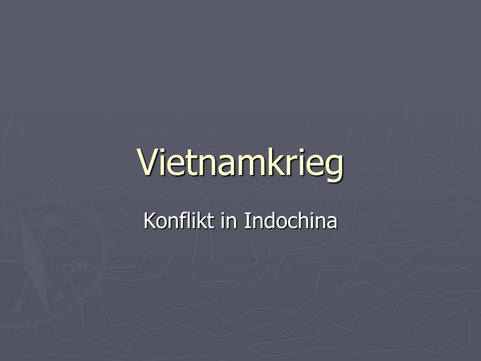 Vietnamkrieg Konflikt in Indochina