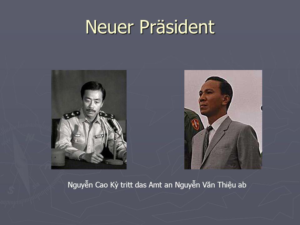 Neuer Präsident Nguyễn Cao Kỳ tritt das Amt an Nguyễn Văn Thiệu ab