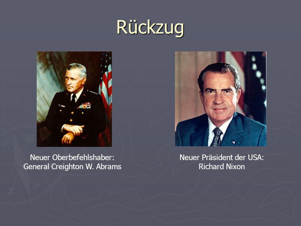 Rückzug Neuer Oberbefehlshaber: General Creighton W. Abrams