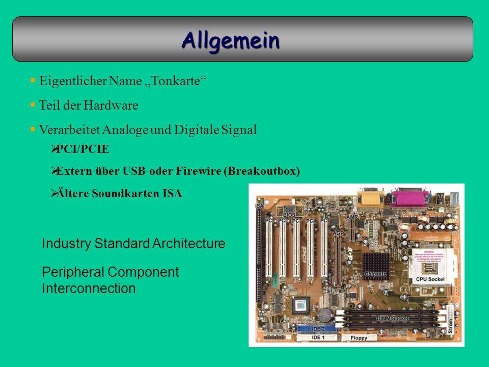 """Allgemein Eigentlicher Name """"Tonkarte Teil der Hardware"""