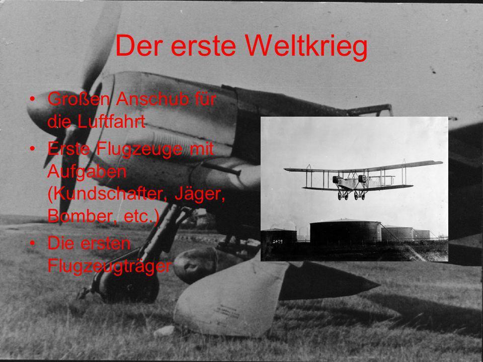 Der erste Weltkrieg Großen Anschub für die Luftfahrt