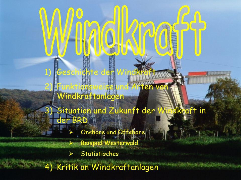 Windkraft Geschichte der Windkraft