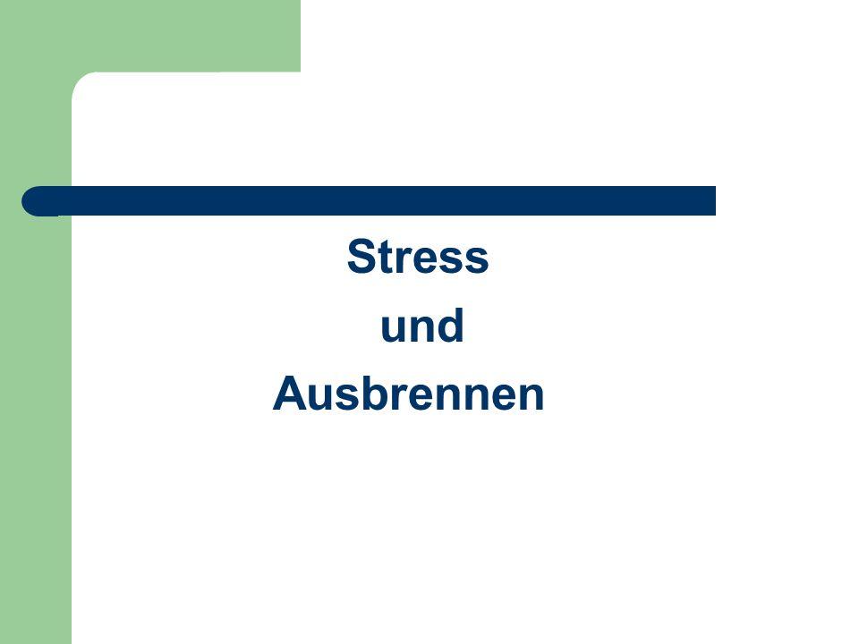 Stress und Ausbrennen