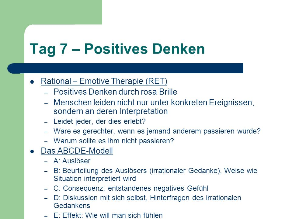 Tag 7 – Positives Denken Rational – Emotive Therapie (RET)