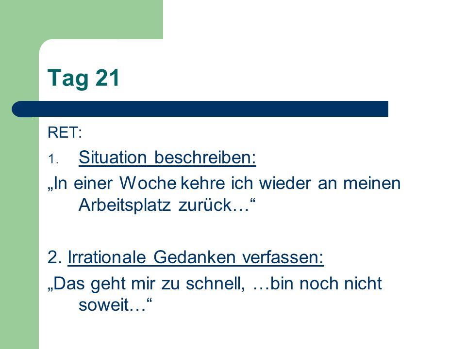 Tag 21 Situation beschreiben: