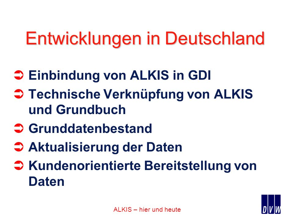 Entwicklungen in Deutschland