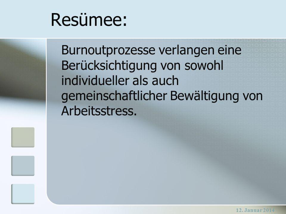 Resümee: Burnoutprozesse verlangen eine Berücksichtigung von sowohl individueller als auch gemeinschaftlicher Bewältigung von Arbeitsstress.