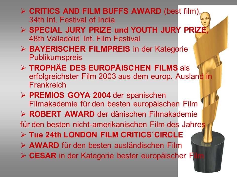 CRITICS AND FILM BUFFS AWARD (best film), 34th Int. Festival of India