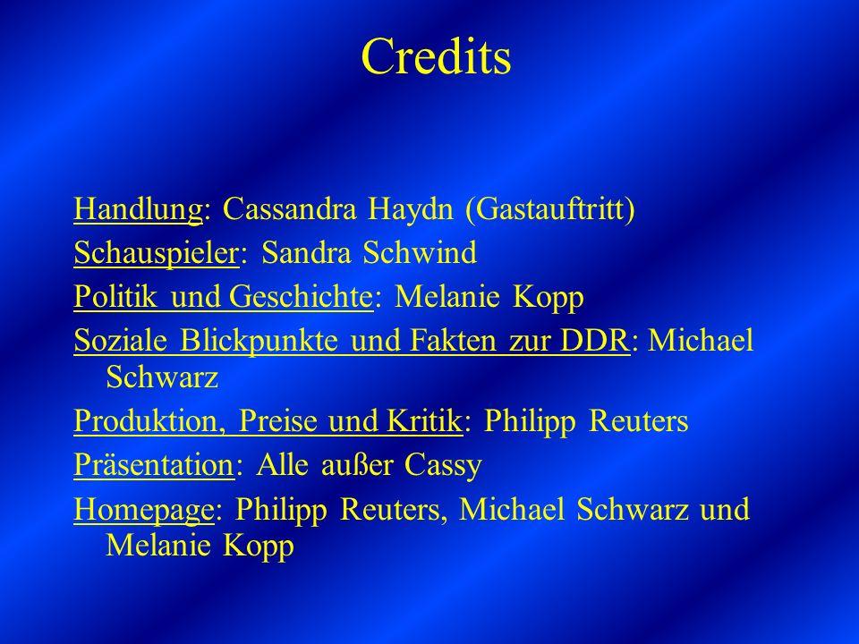 Credits Handlung: Cassandra Haydn (Gastauftritt)