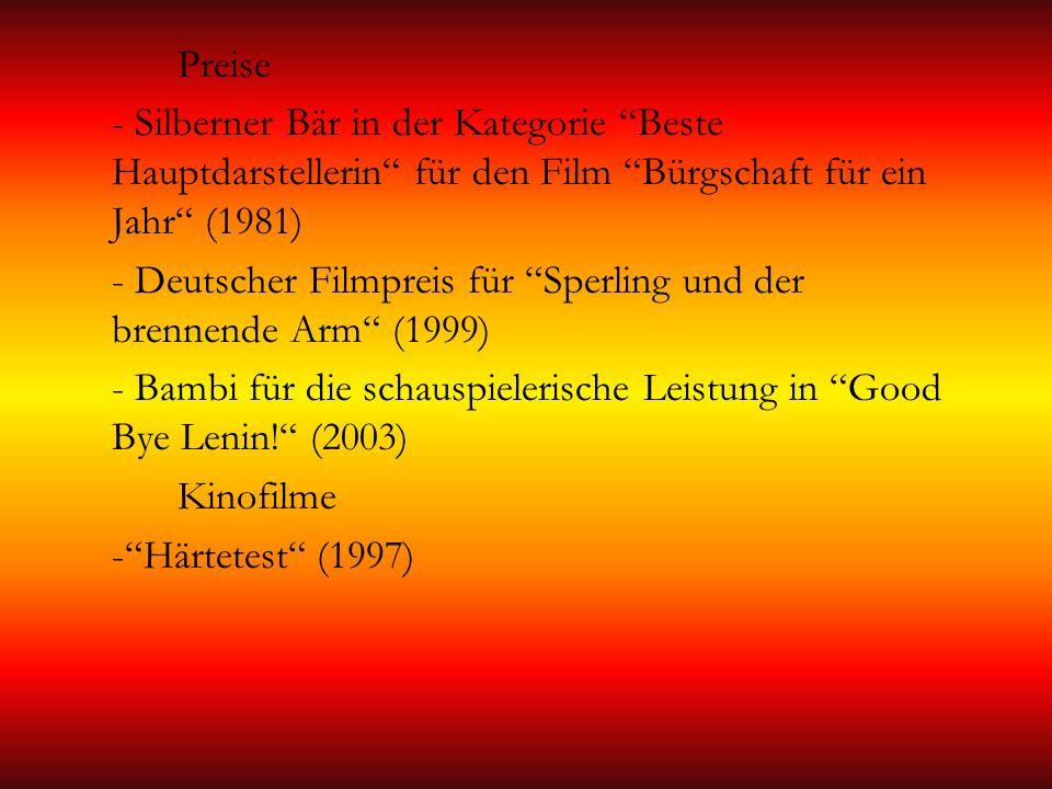 Preise - Silberner Bär in der Kategorie Beste Hauptdarstellerin für den Film Bürgschaft für ein Jahr (1981)