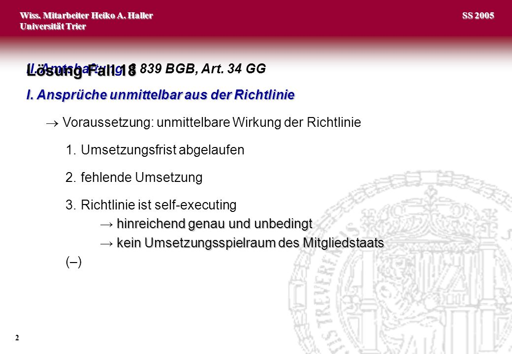 Lösung Fall 18 II. Amtshaftung, § 839 BGB, Art. 34 GG