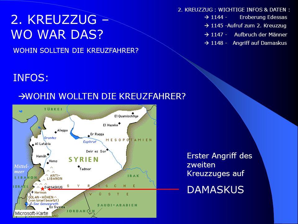 2. KREUZZUG – WO WAR DAS INFOS: DAMASKUS