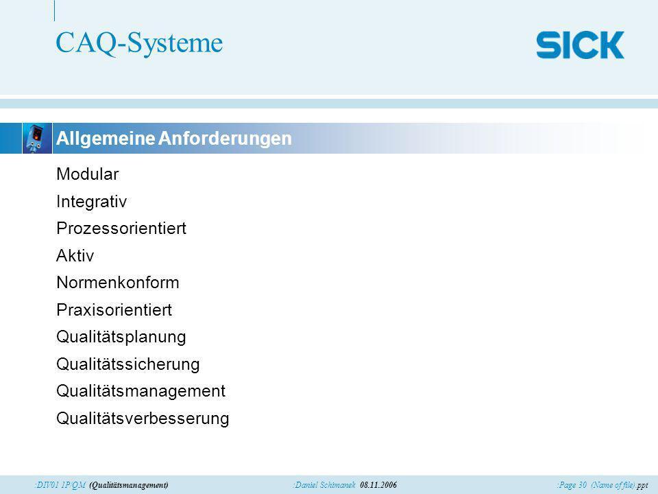 CAQ-Systeme Allgemeine Anforderungen Modular Integrativ