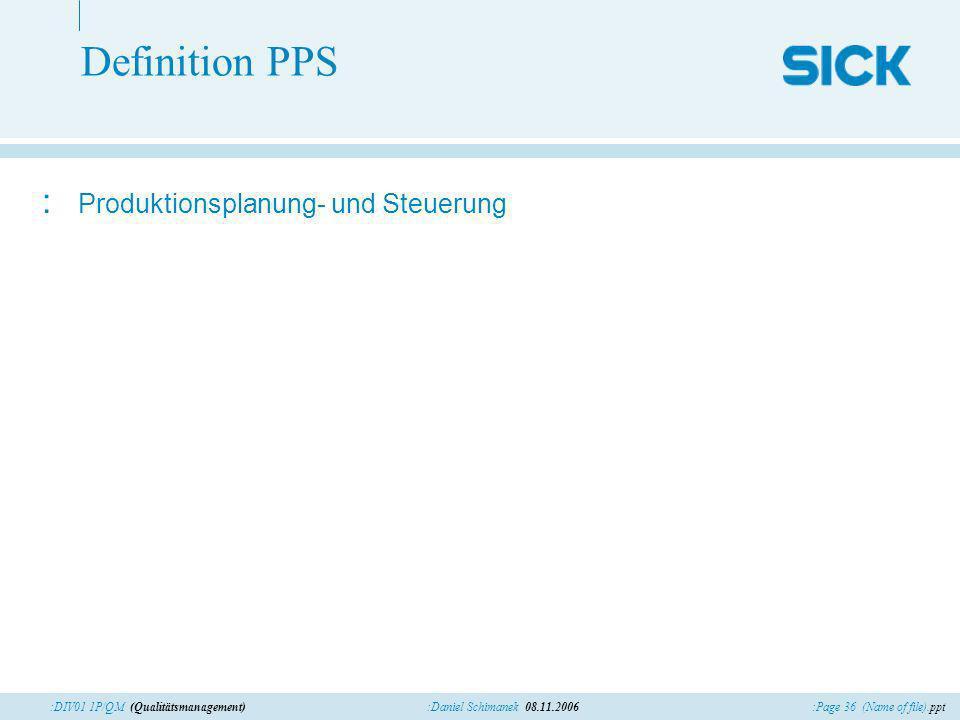 Definition PPS Produktionsplanung- und Steuerung