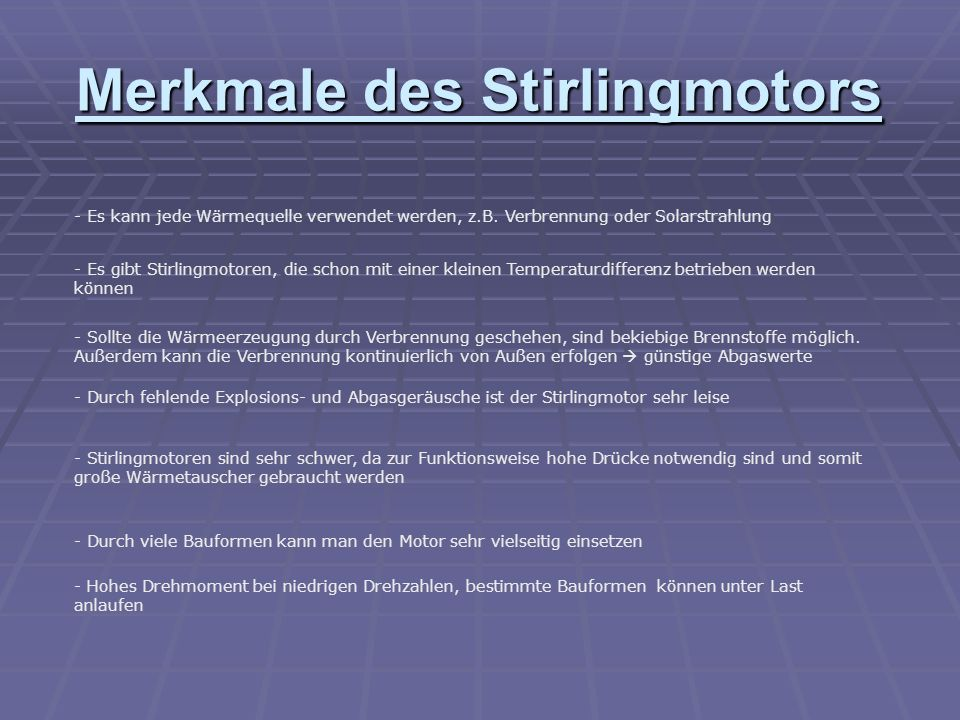 Merkmale des Stirlingmotors