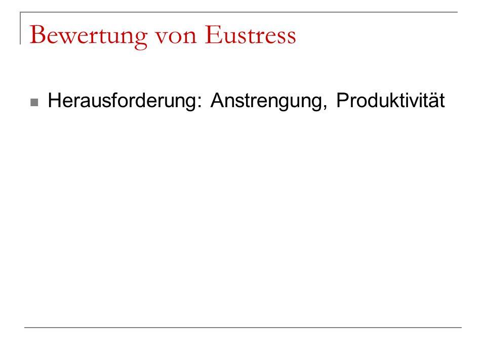 Bewertung von Eustress