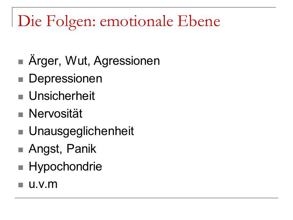 Die Folgen: emotionale Ebene