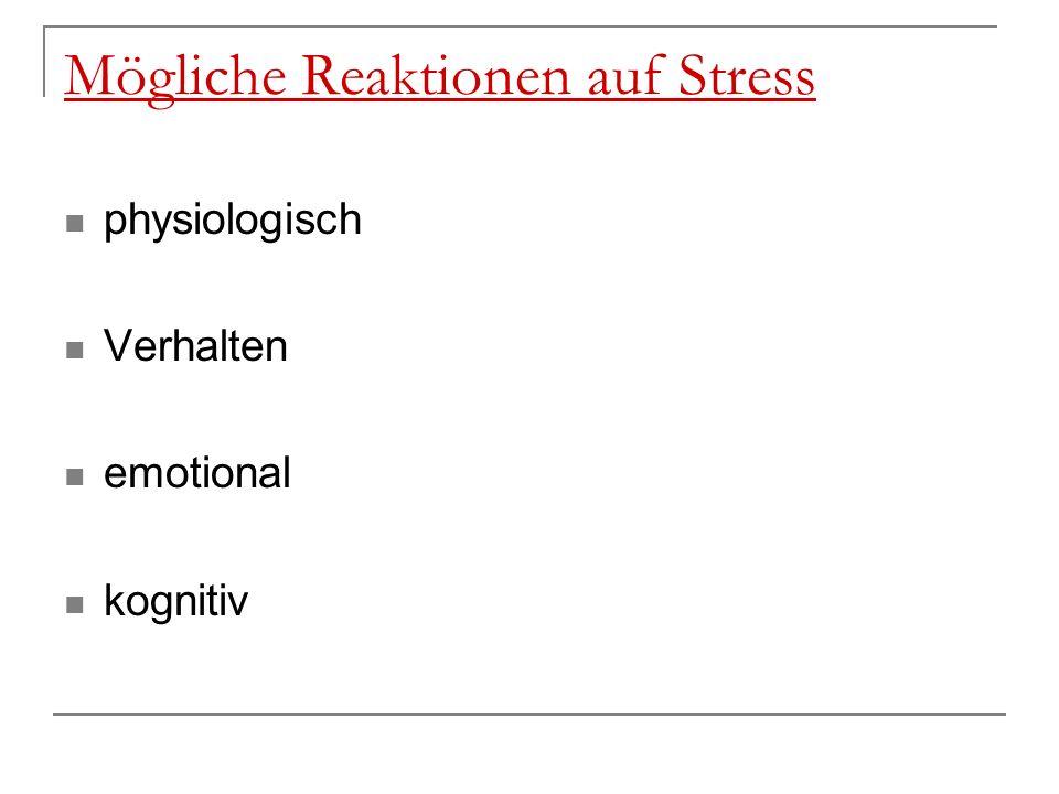 Mögliche Reaktionen auf Stress