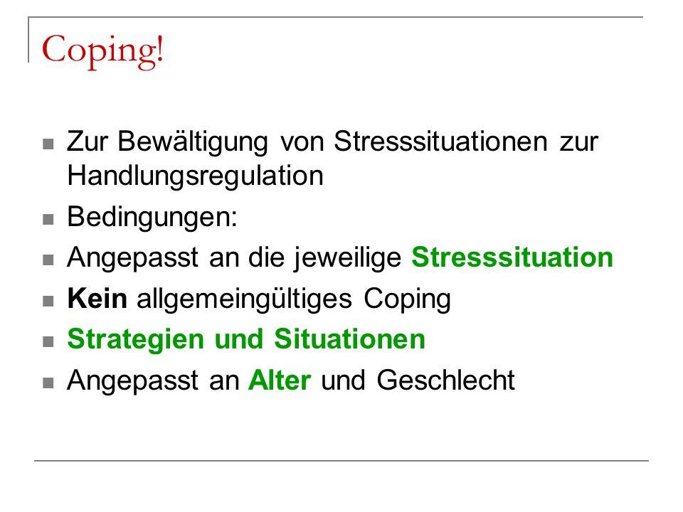Coping! Zur Bewältigung von Stresssituationen zur Handlungsregulation