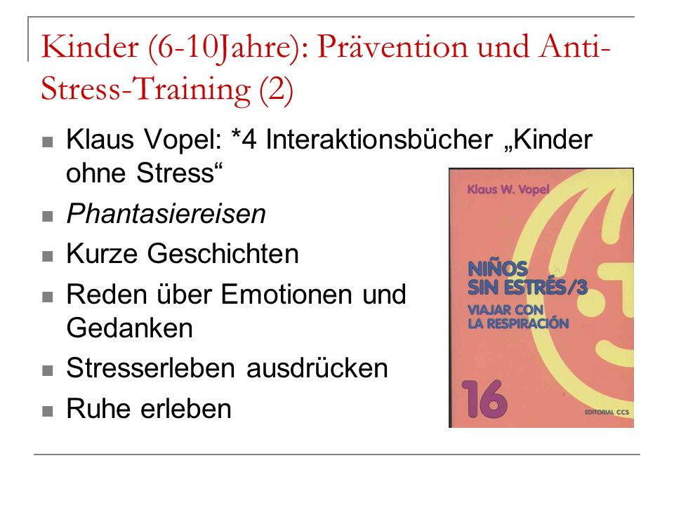 Kinder (6-10Jahre): Prävention und Anti-Stress-Training (2)