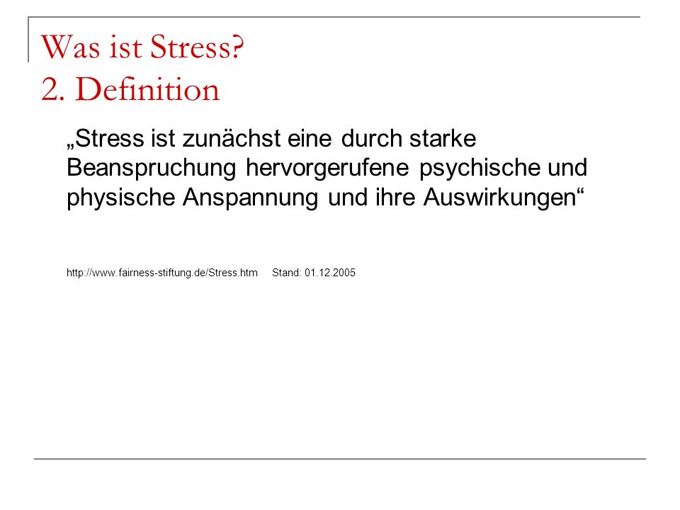 Was ist Stress 2. Definition