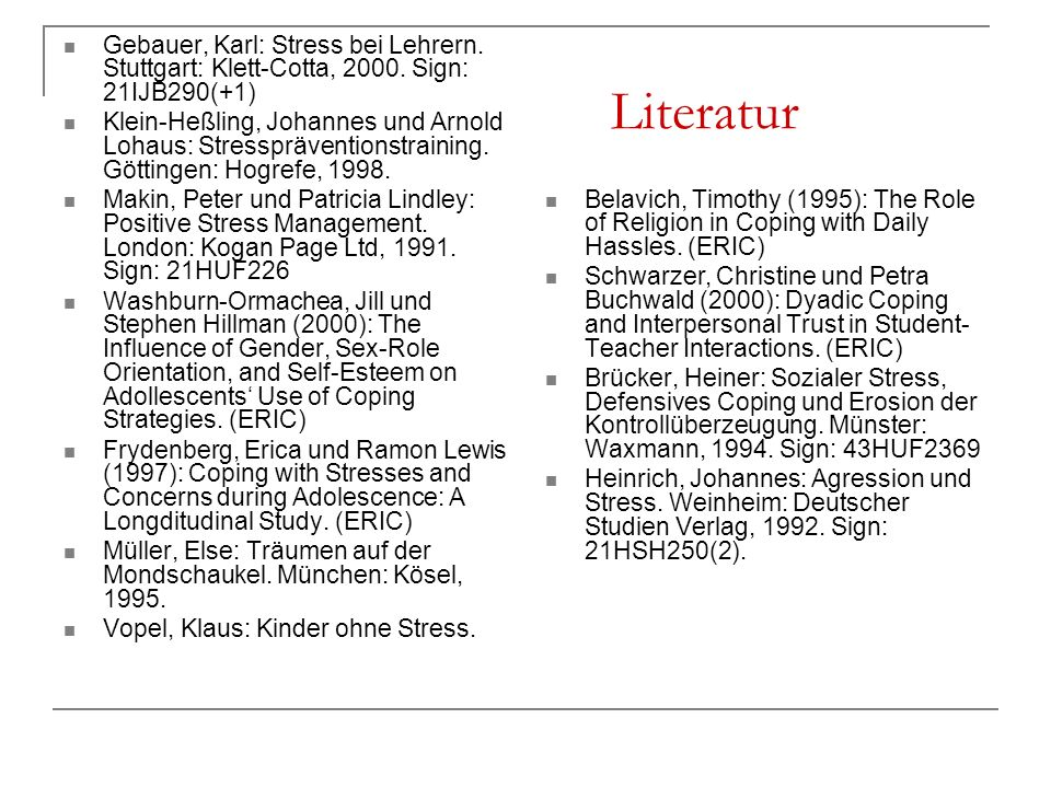 Gebauer, Karl: Stress bei Lehrern. Stuttgart: Klett-Cotta, 2000