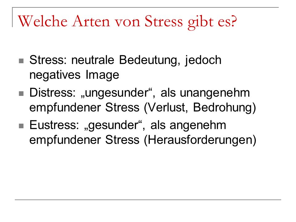Welche Arten von Stress gibt es