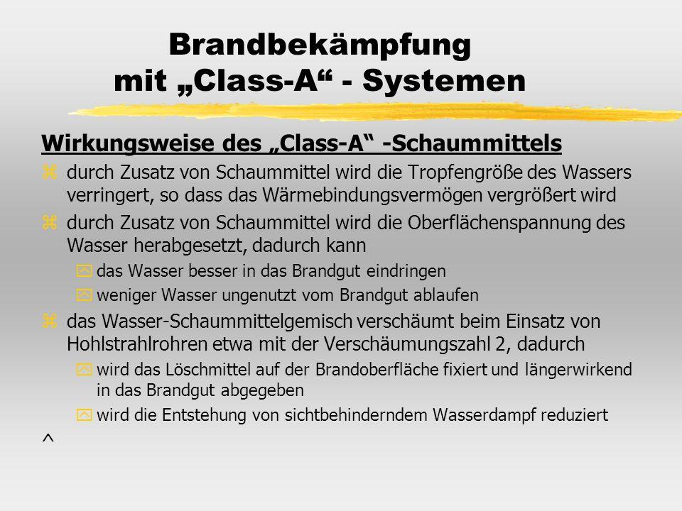 """Brandbekämpfung mit """"Class-A - Systemen"""