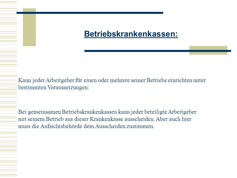 Betriebskrankenkassen: