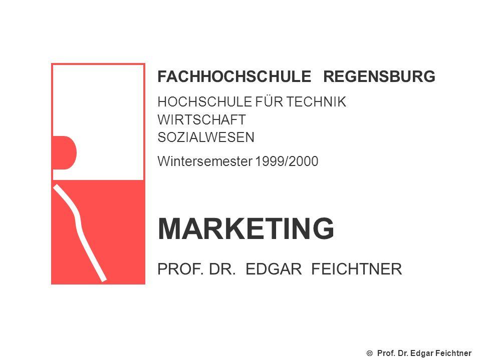 MARKETING FACHHOCHSCHULE REGENSBURG PROF. DR. EDGAR FEICHTNER