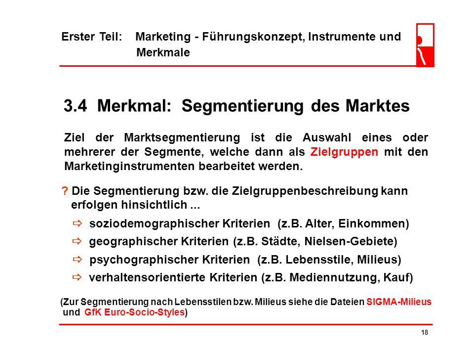 3.4 Merkmal: Segmentierung des Marktes
