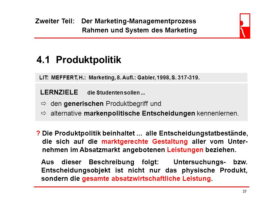4.1 Produktpolitik Zweiter Teil: Der Marketing-Managementprozess