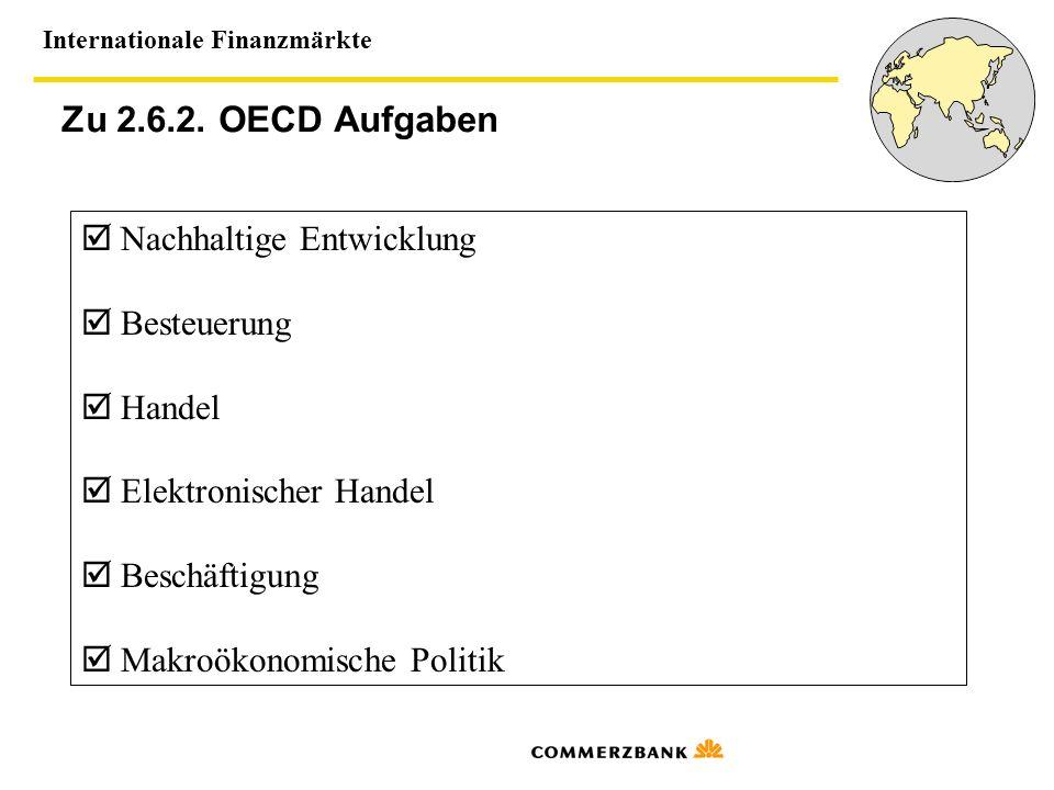 Zu 2.6.2. OECD Aufgaben  Nachhaltige Entwicklung  Besteuerung