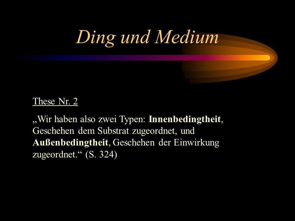Ding und Medium These Nr. 2