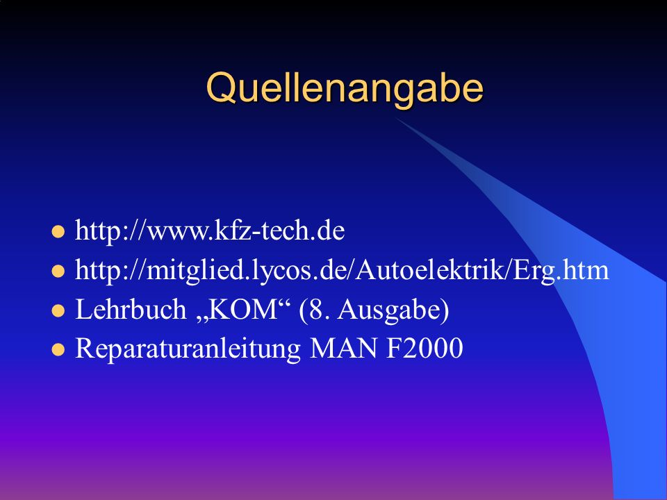 Quellenangabe http://www.kfz-tech.de