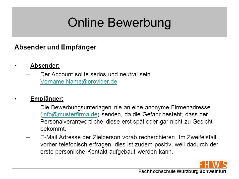 Online Bewerbung Absender und Empfänger Absender: