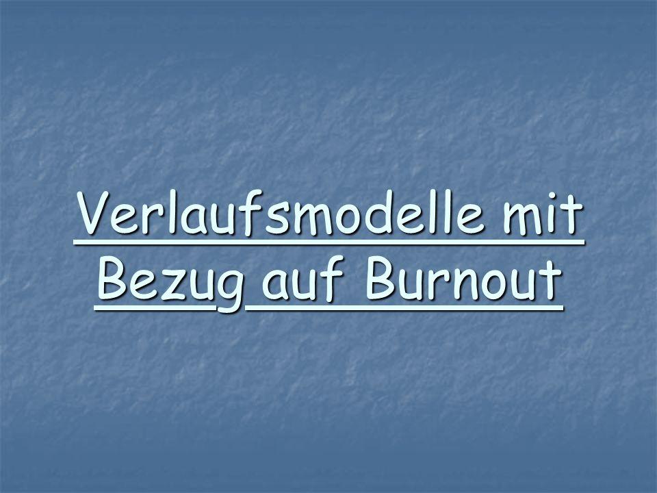 Verlaufsmodelle mit Bezug auf Burnout