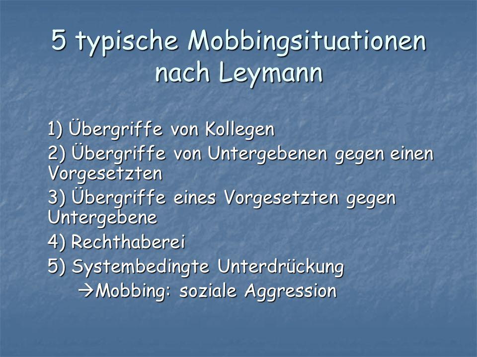 5 typische Mobbingsituationen nach Leymann