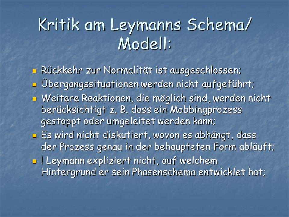 Kritik am Leymanns Schema/ Modell: