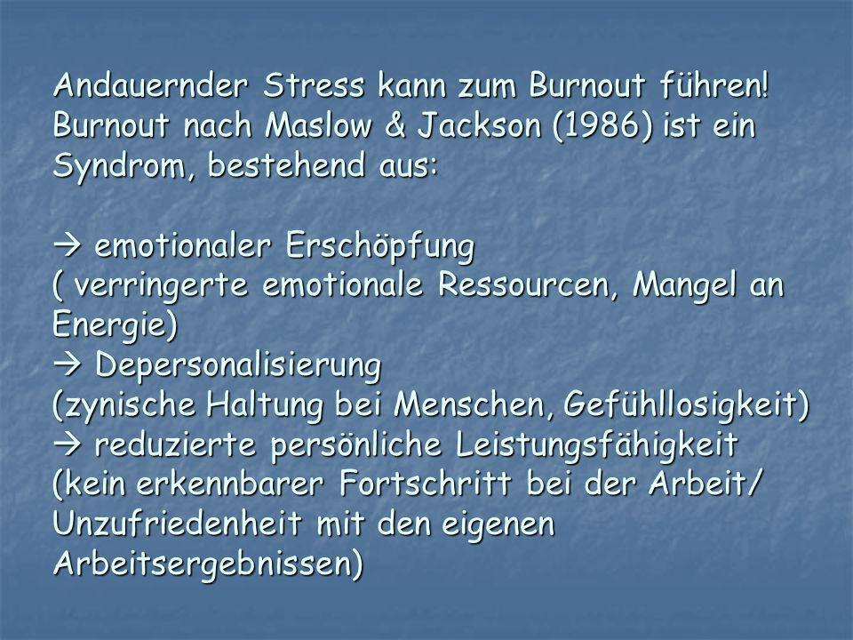 Andauernder Stress kann zum Burnout führen