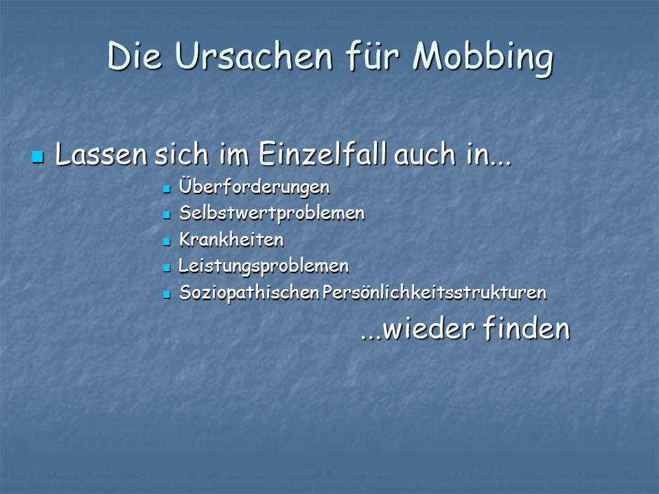 Die Ursachen für Mobbing