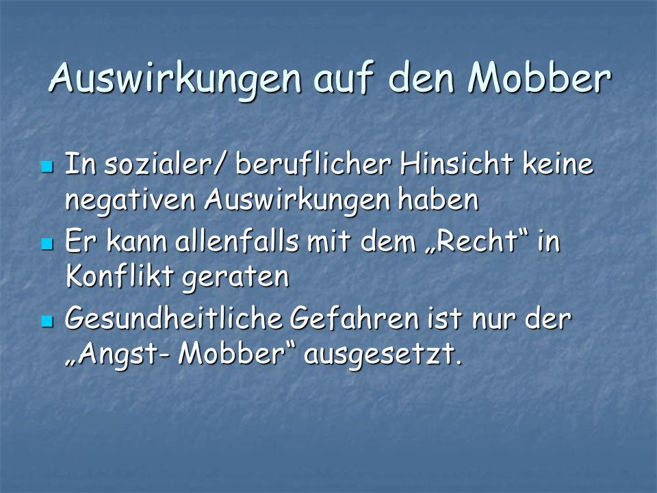 Auswirkungen auf den Mobber