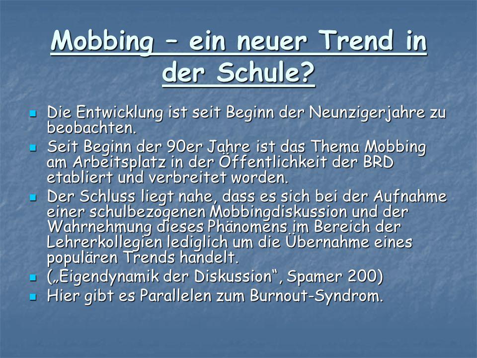 Mobbing – ein neuer Trend in der Schule