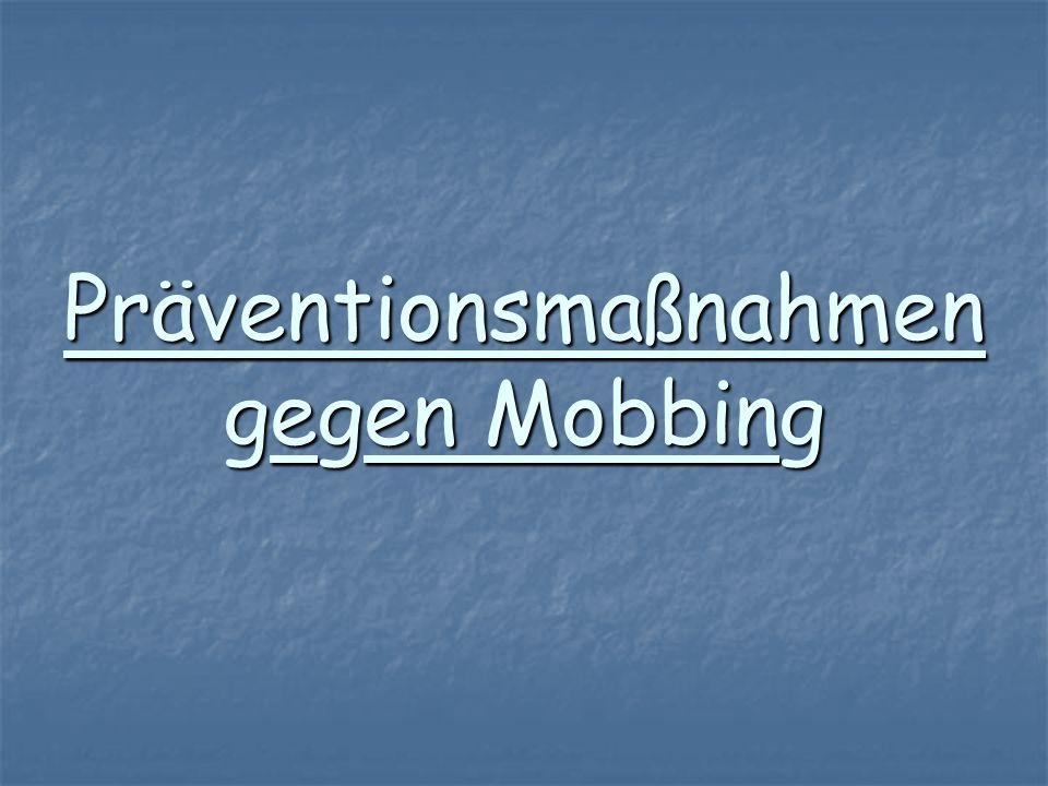Präventionsmaßnahmen gegen Mobbing