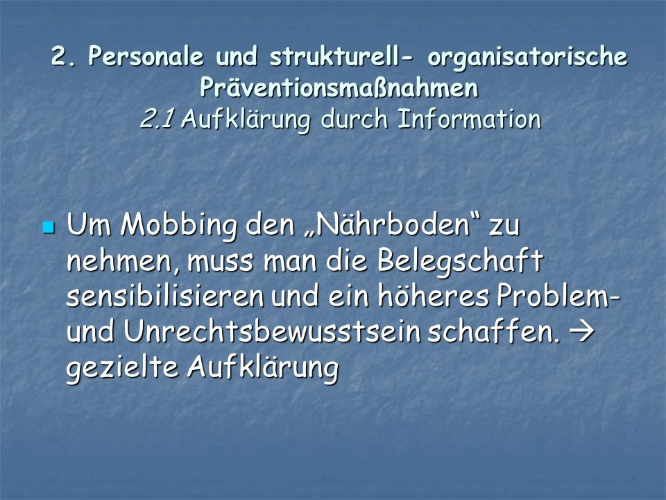 2. Personale und strukturell- organisatorische Präventionsmaßnahmen 2