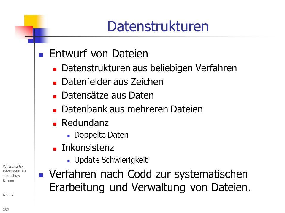 Datenstrukturen Entwurf von Dateien