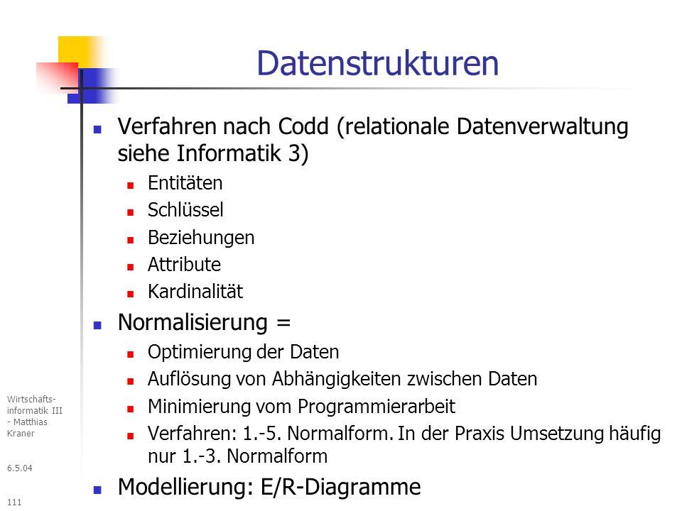Datenstrukturen Verfahren nach Codd (relationale Datenverwaltung siehe Informatik 3) Entitäten. Schlüssel.