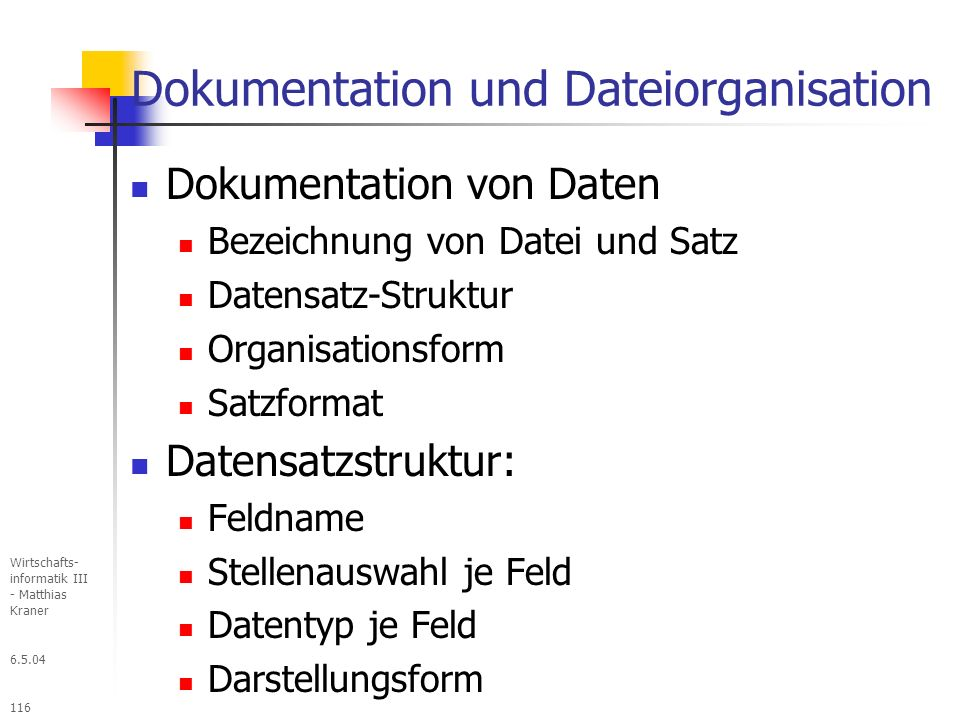 Dokumentation und Dateiorganisation