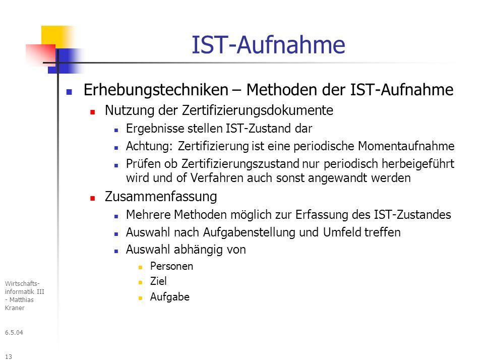 IST-Aufnahme Erhebungstechniken – Methoden der IST-Aufnahme