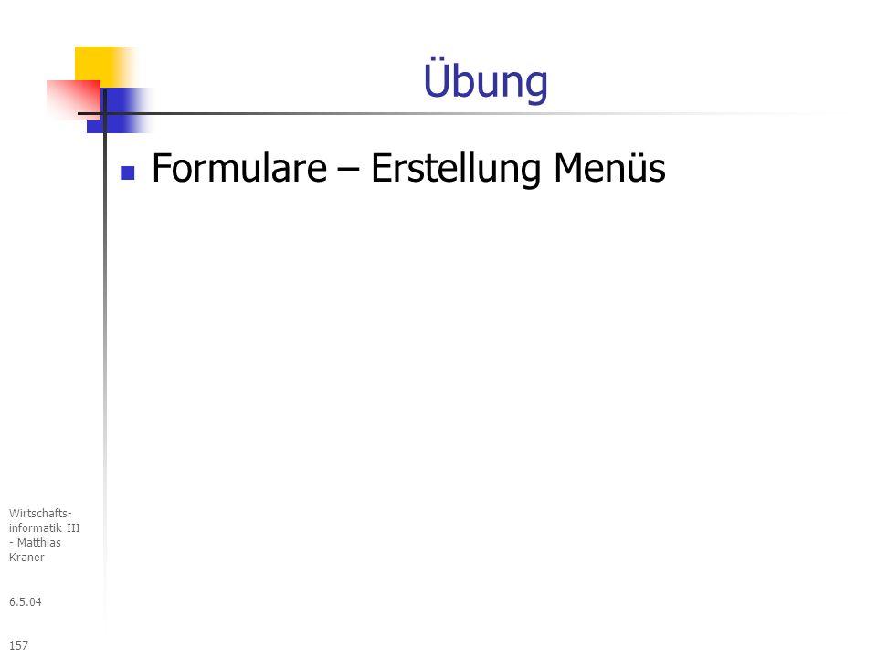 Übung Formulare – Erstellung Menüs